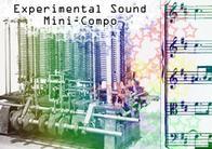 The Experimental Sound Mini-Compo #1