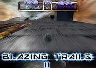 Blazing Trails 1 & 2 - Trailblazer remakes