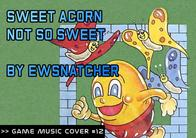 GMC #12 - Sweet Acorn - Not so sweet by ewsnatcher