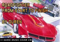 GMC #16 - Roadfighter - From Start to Finish de Duren