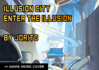 Illusion City - Enter The Illusion por Jorito