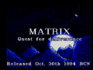 Matrix: Quest for Deliverance