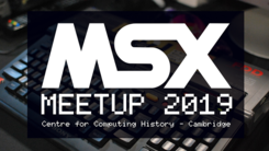 MSX Meetup in early May in Cambridge, UK