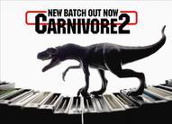 New Carnivore2 batch Pre-order!
