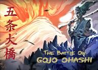 The Battle of Gojo Ohashi by GW's Workshop