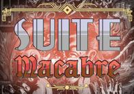 Suite Macabre