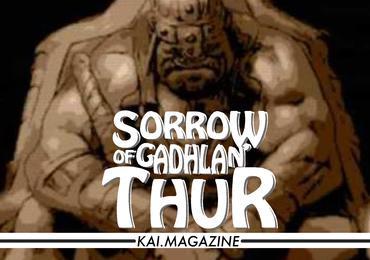 The Sorrow of Gadhlan'Thur