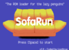 SofaRun - The ROM loader for the lazy penguins